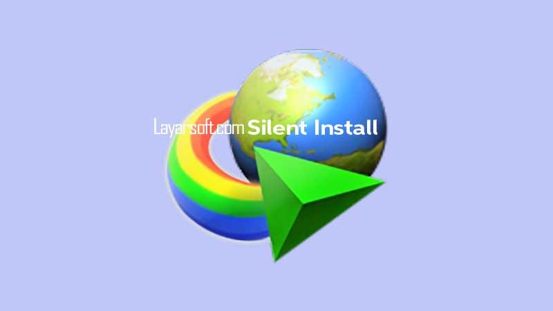 IDM Silent Install
